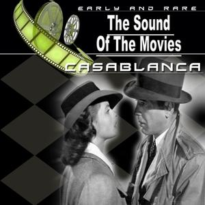 The Sound of the Movies (Casablanca)
