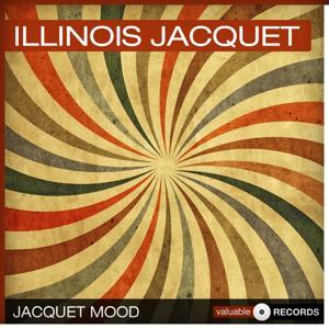 Jacquet Mood