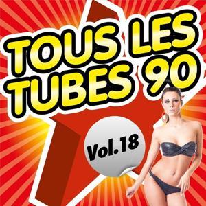 Tous les tubes 90, Vol. 18