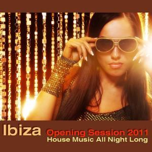 Ibiza Opening Session 2011