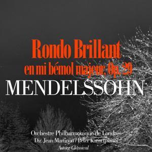 Mendelssohn: Rondo Brillant en mi bémol majeur, Op. 29