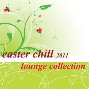 Easter Chill 2011 - Lounge Collection