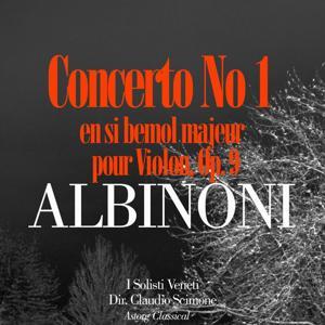 Albinoni: Concerto No. 1 en si bemol majeur pour Violon, Op. 9