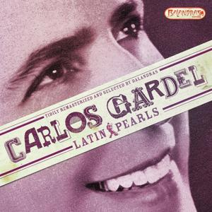 Latin Pearls, Vol. 2: Carlos Gardel