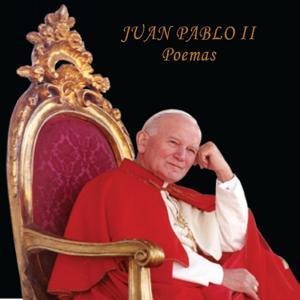 Juan Pablo II: Poemas