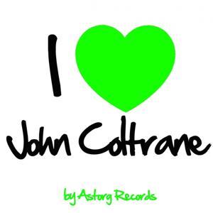 I Love John Coltrane (Jazz Masters collection)
