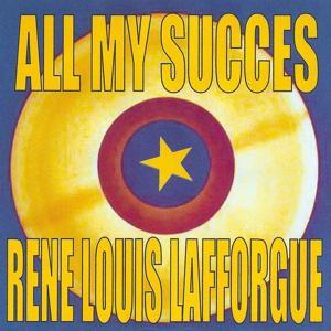 All My Succes: Rene Louis Lafforgue