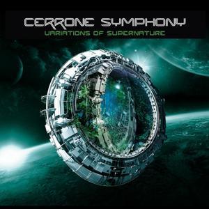 Cerrone Symphony - Variations of Supernature