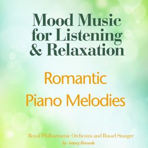 Romantic Piano Melodies (Mood Music for Listening and Relaxation)