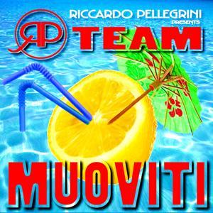 Muoviti (Riccardo Pellegrini Presents RP Team)