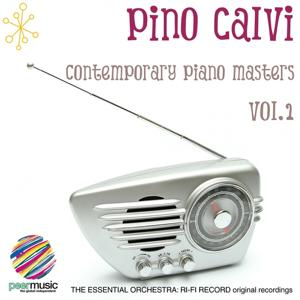Contemporary Piano Masters by Pino Calvi, Vol. 1