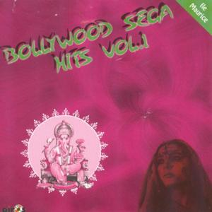 Bollywood Sega Hits, Vol. 1 (Ile Maurice)
