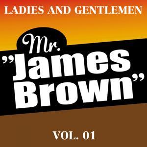 Ladies and Gentlemen Mr. James Brown Vol.1