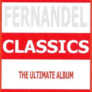 Classics - Fernandel