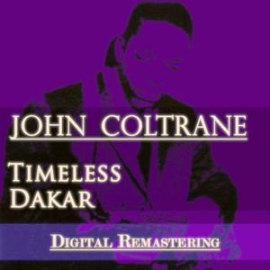Timeless / Dakar