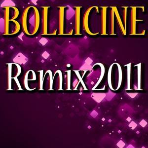 Bollicine (Remix 2011)