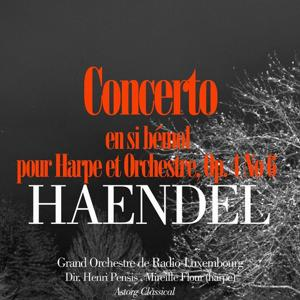 Haendel: Concerto en si bémol pour Harpe et Orchestre, Op. 4 No. 6