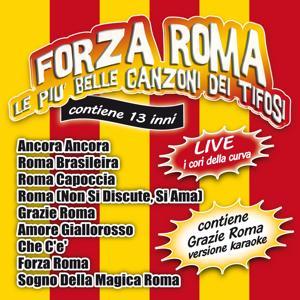 Forza Roma (Le piu' belle canzoni dei tifosi)