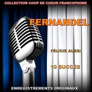 Fernandel (Félicie aussi)