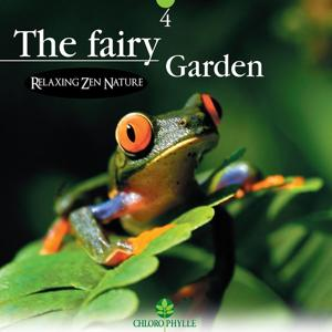 Chlorophylle 4: The Fairy Garden