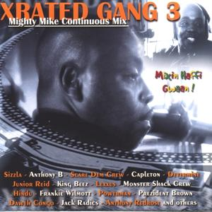 Xrated gang 3 (mighty mike continuous mix)