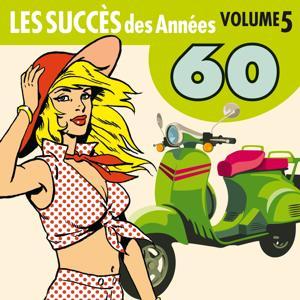 Les Succès des Années 60, Vol. 5