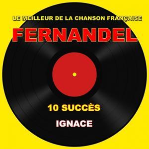 Fernandel (Ignace)