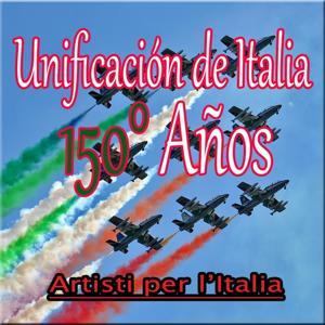 Unificación de Italia : 150 Años