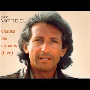 Best Of Vol.3, Guy Mardel chante les copains (Live au Chorus Café)