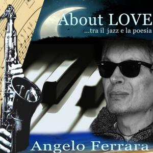 About Love (Tra il jazz e la poesia)