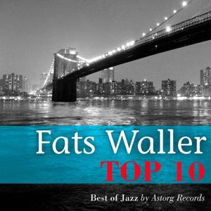 Fats Waller Relaxing Top 10 (Relaxation & Jazz)