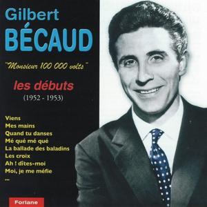 Monsieur 100 000 volts : Les débuts (1952-1953)