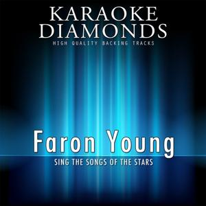 Faron Young : The Best Songs (Karaoke Version)
