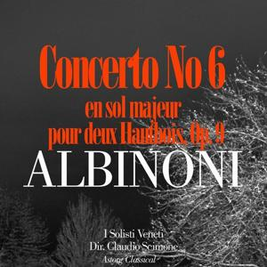 Albinoni: Concerto No. 6 en sol majeur pour deux Hautbois, Op. 9