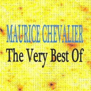 Maurice Chevalier : The Very Best Of