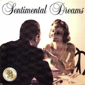 Sentimental Dream