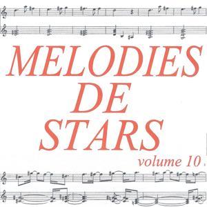 Mélodies de stars volume 10