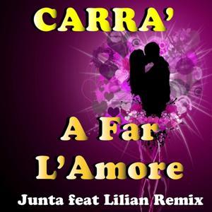 A far l'amore (Remix)