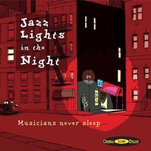 Original Sound Deluxe : Jazz Lights in the Night