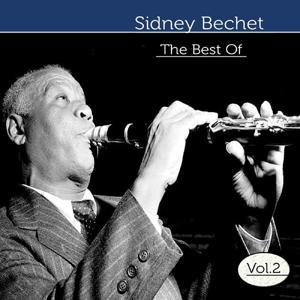 The Best of Sidney Bechet, Vol. 2