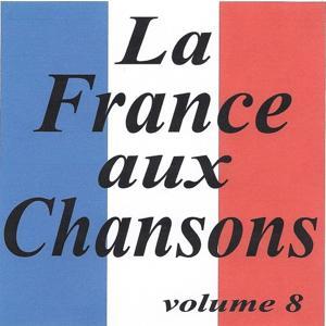 La France aux chansons volume 8