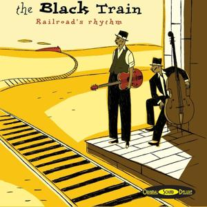 Original Sound Deluxe : The Black Train