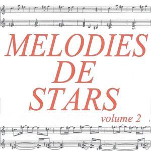 Mélodies de stars volume 2