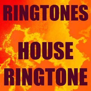 House Ringtone