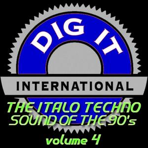 The Italo Techno Sound of the 90's, Vol. 4 (Best of Dig-it International)