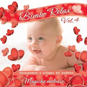 Bimbo relax, vol. 4: Magiche melodie