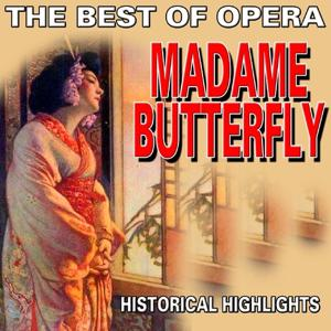 The Best of Opera : Madame Butterfly