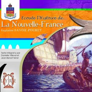 Ecoute l'Histoire de la Nouvelle France